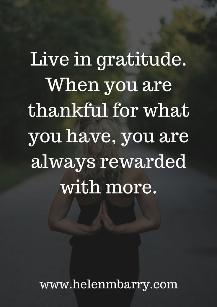When You Are Thankful For What You Have, You Are Always Rewarded With More.  #Inspiration #Motivation #Quotes #HelenBarry #Quote #MotivationalQuotes ...