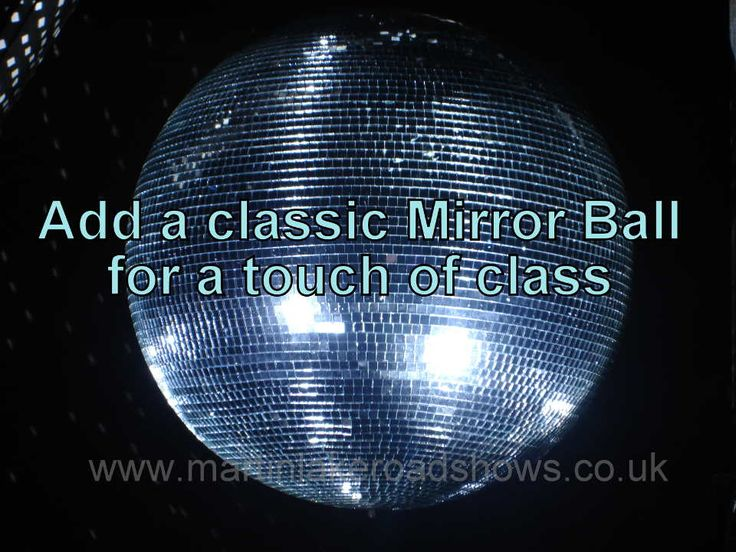 The Mirror Ball is a timeless effect that adds style to any party - DJ Martin Lake