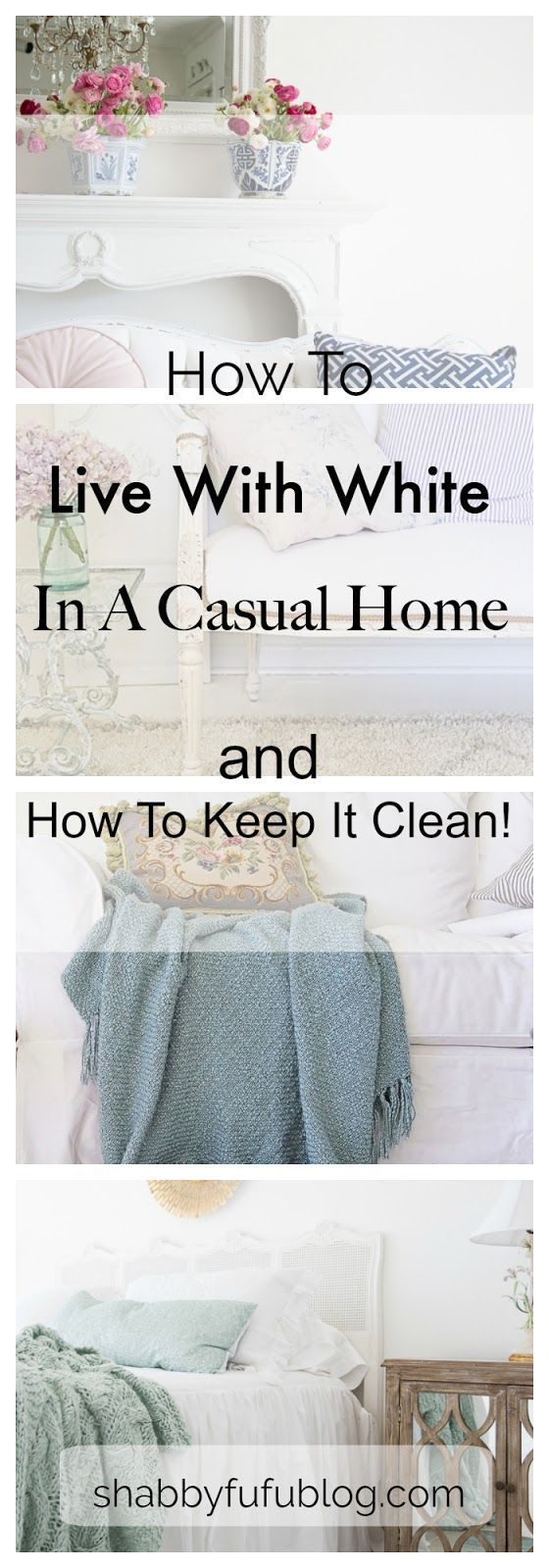 How To Live With White In A Casual Home White decorating with tips for keeping your home clean and fresh I white interiors I casual beach cottage I white sofas I coastal living room I french cottage style