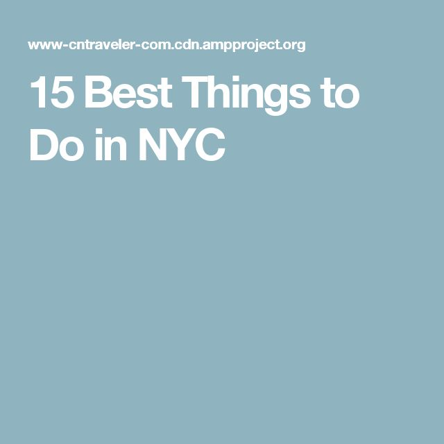 15 Best Things to Do in NYC
