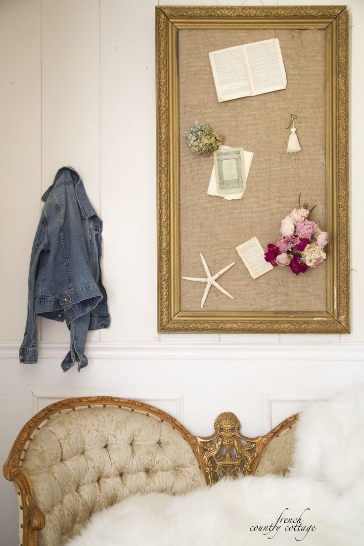 FRENCH COUNTRY COTTAGE: DIY ~ Burlap covered cork board