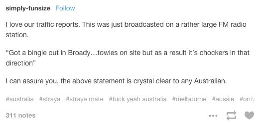 On traffic: | 21 Tumblr Posts Australians Will Find Funny AF