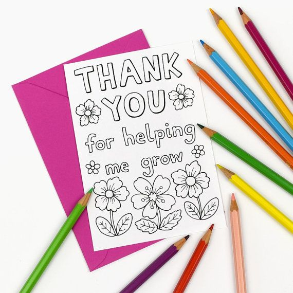 Printable Colour in 'Thank you for helping me grow' card.  Thank you teacher, tutor, teaching assistant. Kids colouring in thank you card. Available as Instant Download from hfcSupplies Etsy.