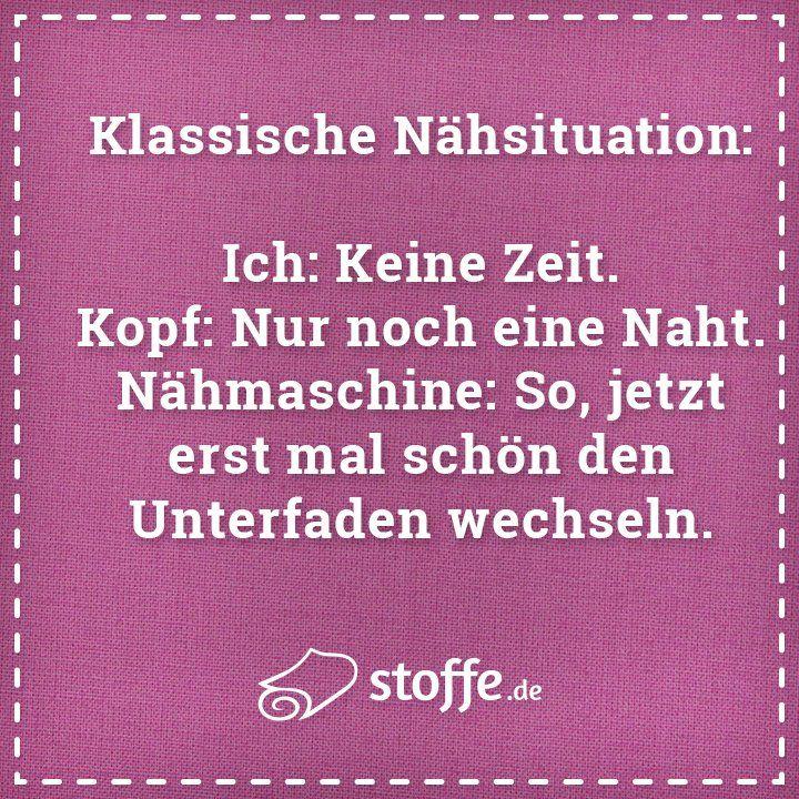 Klassische Nähsituation ;-) #meme #spruch #sprüche #nähen #diy #kreativ #nähmaschine #quote