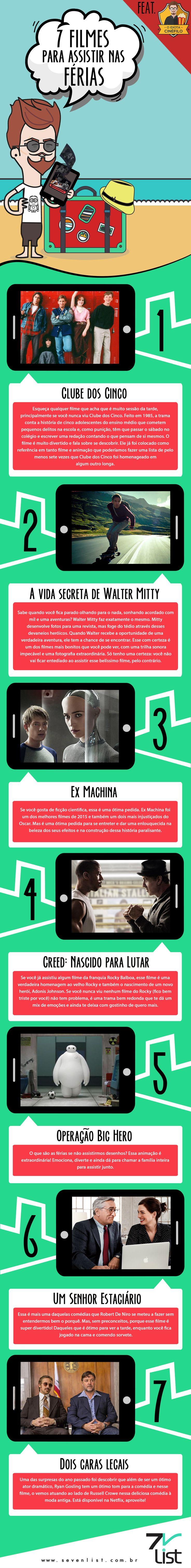 Hoje é o dia oficial do Idiota Cinéfilo passar por aqui, e na primeira semana do ano, no auge das férias de verão, ele precisava falar sobre isso né?! Veja 7 filmes para assistir nas férias. #SevenList #IdiotaCinéfilo #Filmes #Film #Cinema #Cine #Férias #Summer #Netflix #Moveis #ExMachina #Disney #Pixar #DoisCarasLegais #Creed #ClubedosCinco #Infográfico #Design #Art #Blog