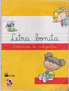 La nueva educación. Inicios: E-LIBRO: LETRA BONITA (EN PDF)