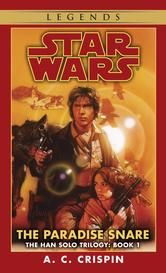 The Paradise Snare: Star Wars (The Han Solo Trilogy)