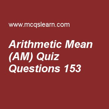 Learn quiz on arithmetic mean (am), college math quiz 153 to practice. Free math MCQs questions and answers to learn arithmetic mean (am) MCQs with answers. Practice MCQs to test knowledge on arithmetic mean (am), introduction permutations, combinations and probability, concept of limit of function, groups in maths, resolution of a rational fraction into partial fraction worksheets.  Free arithmetic mean (am) worksheet has multiple choice quiz questions as a.m between 1-x+x² and 1+x-x² is...