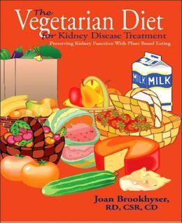The Vegetarian Diet for Kidney Disease Treatment
