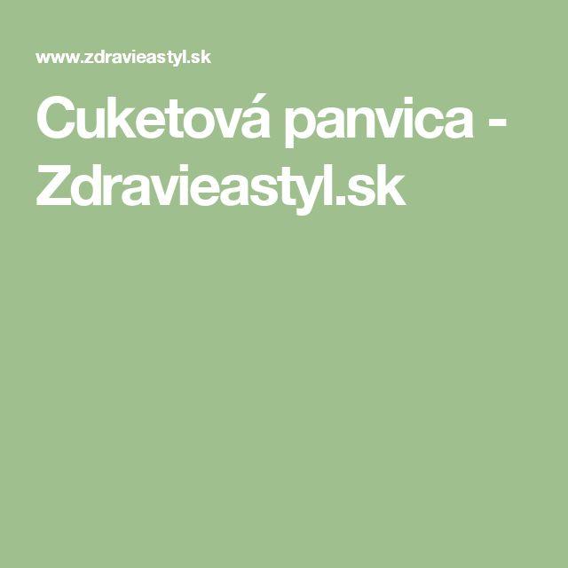 Cuketová panvica - Zdravieastyl.sk