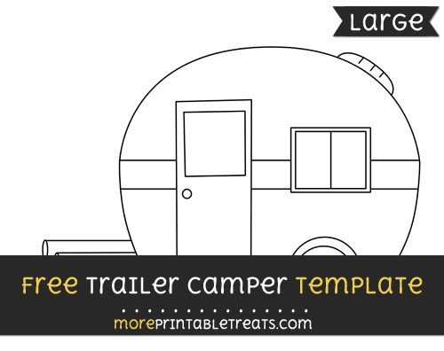 Free Trailer Camper Template - Large | Patterns and