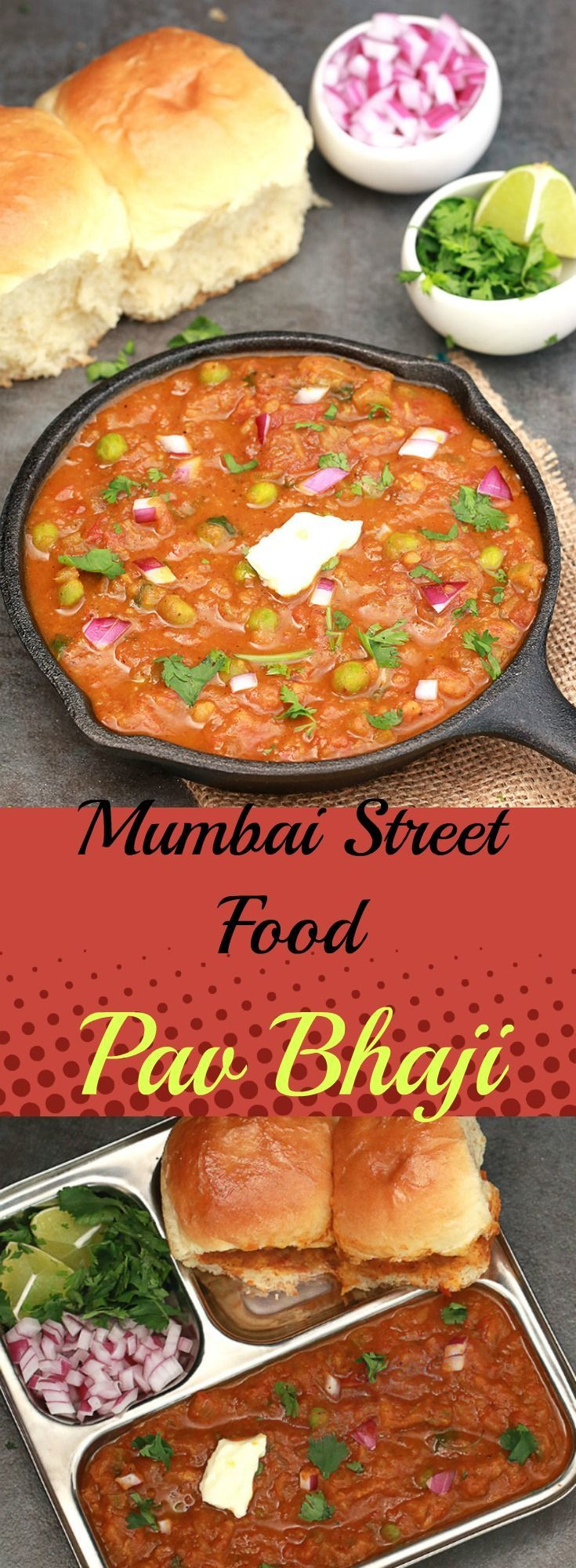 Pav Bhaji is an Indian fast food dish. The pav-bhaji is a spicy preparation with a mixture of vegetables, either whole or mashed, a generous dose of fresh tomatoes, onions, garlic, a dollop of butter, consumed with warm bread gently or crispy fried in butter - an all-time, any-time favorite with Mumbaikars.