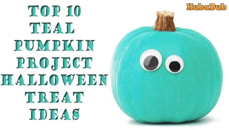 Ten Teal Pumpkin Project Halloween Treat Ideas