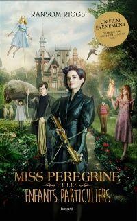 Vignette du livre Miss Peregrine et les enfants particuliers