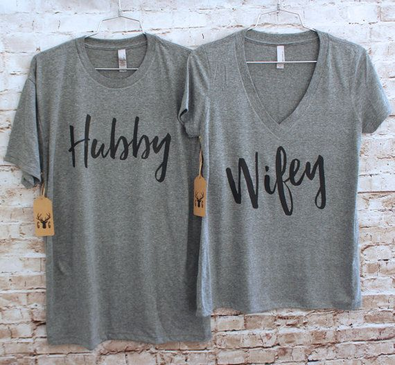 Wifey & Hubby Shirt Set - Wifey Shirt - Hubby Shirt  Our shirts are made of triblend fabric and are super soft. The ladies v-neck shirts are slim