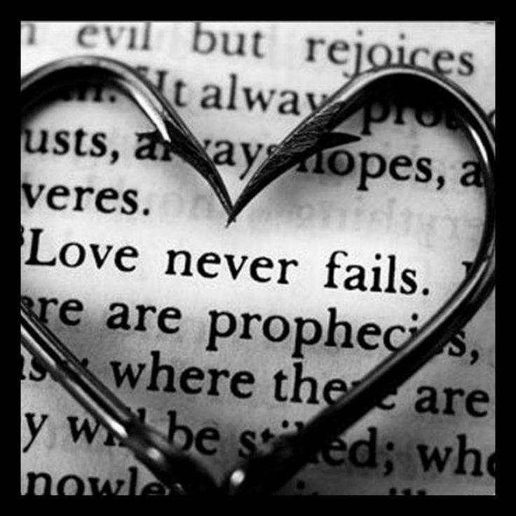 """What Is Love Series – Part 15 – Love Never Fails --- """"4Love is patient,love is kind.It does not envy,it does not boast,it is not proud.5It does not dishonor others,it is not self-seeking,it is not easily angered,it keeps no record of wrongs… Read More Here http://unveiledwife.com/love-never-fails/ - Marriage, Love"""