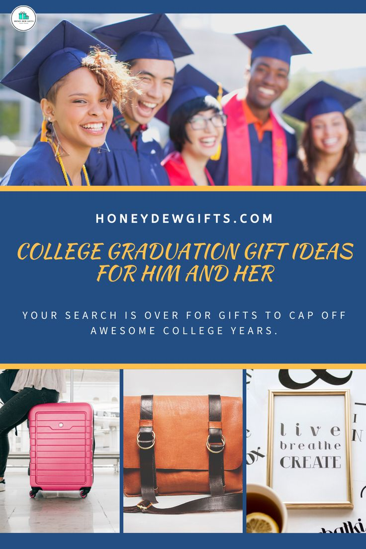 College graduation gift ideas for him and her in 2020