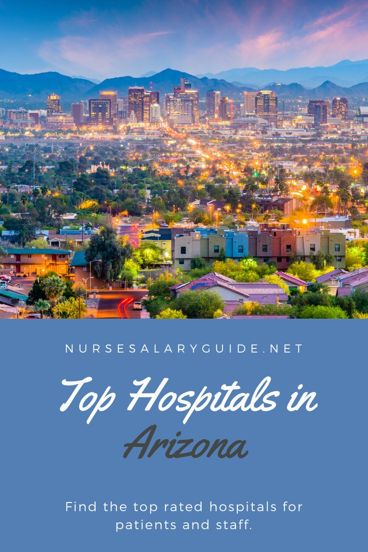 Best hospitals in arizona top 10 nurse salary guide in