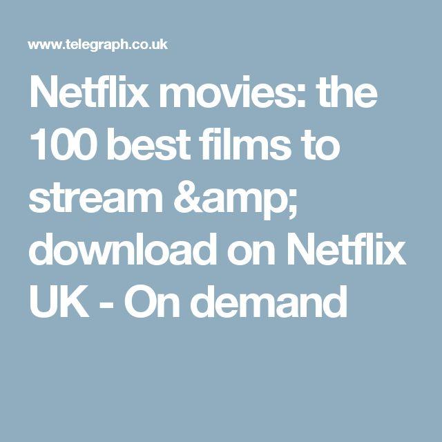 Netflix movies: the 100 best films to stream & download on Netflix UK - On demand