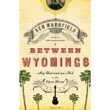 Between Wyomings: My God and an iPod on the Open Road (Paperback)By Ken Mansfield