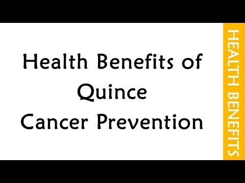 Health Benefits of Quince  Cancer Prevention | HEALTH TIPS | HEALTHY FOODS - WATCH THE VIDEO.    *** cancer prevention recipes ***   SUBSCRIBE FOR MORE RECIPES ON www.worldrecipes.tv For more Information on www.shanthiinfo.com EASY RECIPES PLAYLISTS Pinterest FACE BOOK GOOGLE PLUS GOOGLE BLOG Video credits to the YouTube channel owner