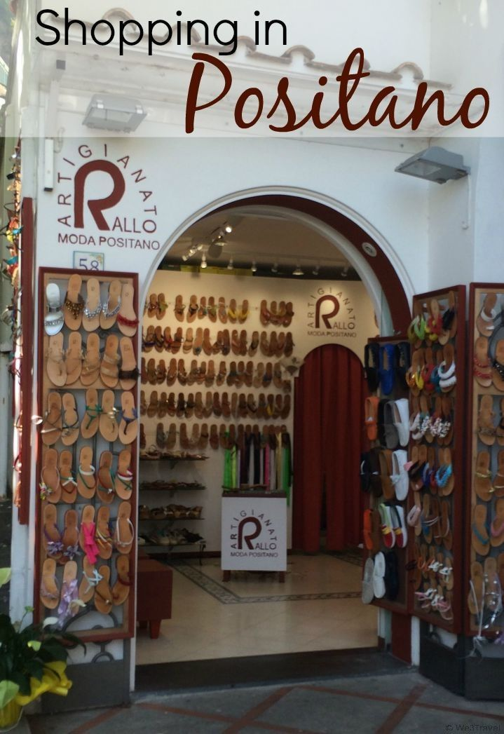 Where to shop in Positano, Italy --ideas on  what to buy and where to go