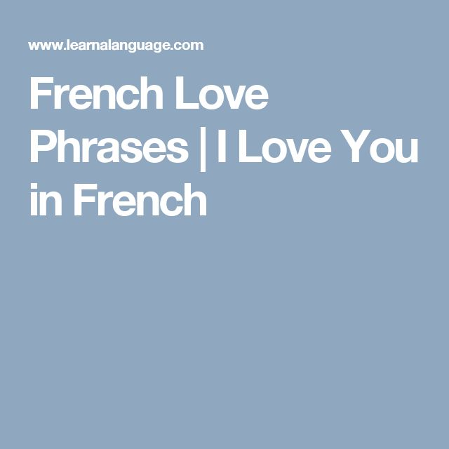 Best 25 french love phrases ideas on pinterest french phrases french love phrases i love you in french ccuart Images