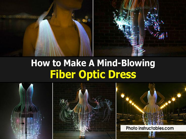 How to make a mind blowing fiber optic dress how to for Mind boggling ideas