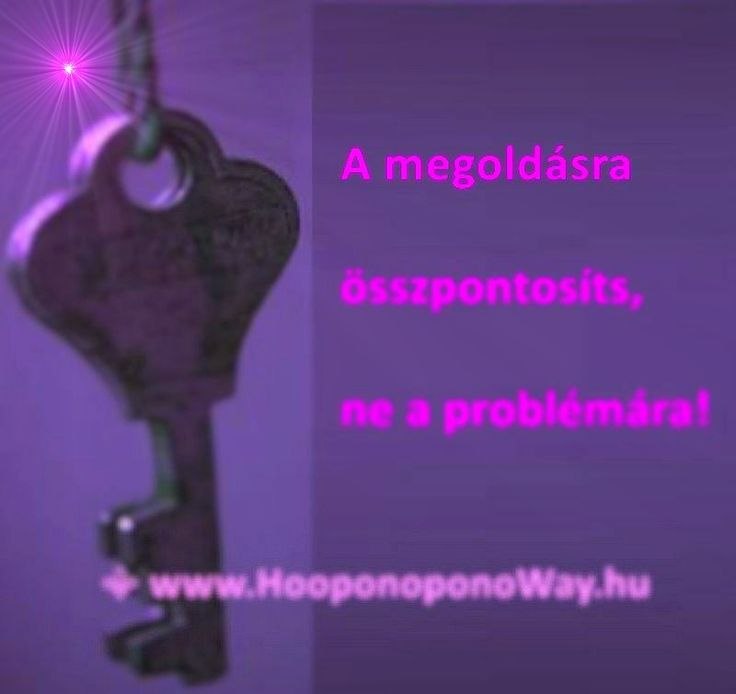 Hálát adok a mai napért. A megoldás mindenre, mindig közel van. Csupán annyit kell tennem, hogy figyelek rá. Csak emlékeztetnem kell magam, hogy van segítségem. Már nem fejethetem el, hogy a béke velem kezdődik. A béke a megoldás. És a béke bennem van. Így szeretlek, Élet! Köszönöm. Szeretlek 💜 ⚜ Ho'oponoponoWay Magyarország ⚜ www.HooponoponoWay.hu