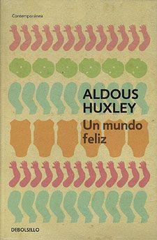 Un Mundo Feliz (Edición Bolsillo)
