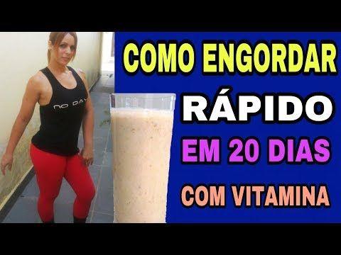 Vitamina Para Engordar Rapido Dieta Para Engordar Rapido Como