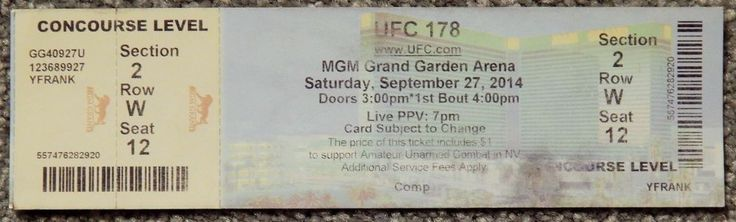 UFC ULTIMATE FIGHTING UFC 178  ORIGINAL USED TICKET MGM LAS VEGAS, SEP 27 2014 #UFC178
