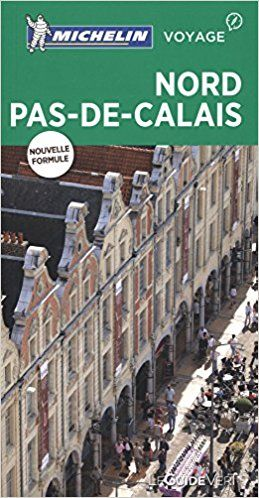 Guide Vert Nord-Pas-De-Calais Michelin - Michelin