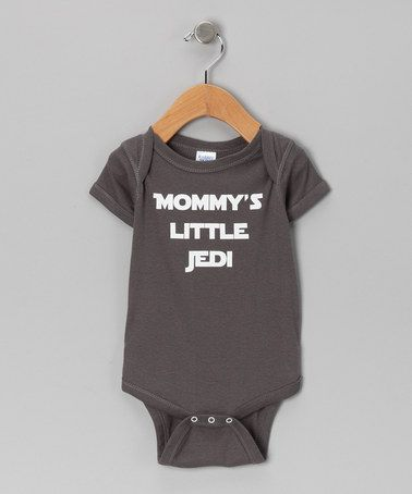 'Mommy's Little Jedi' Bodysuit - Infant by KidTeeZ on #zulily!  That's more like it!