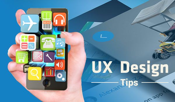 UX Design Tips to Enable You to Position Your Mobile App for Success