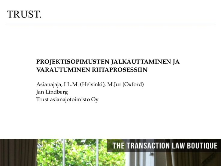 Attorneys at Law TRUST. Jan Lindberg IT-Riidat 20131120 by Janklindberg via slideshare