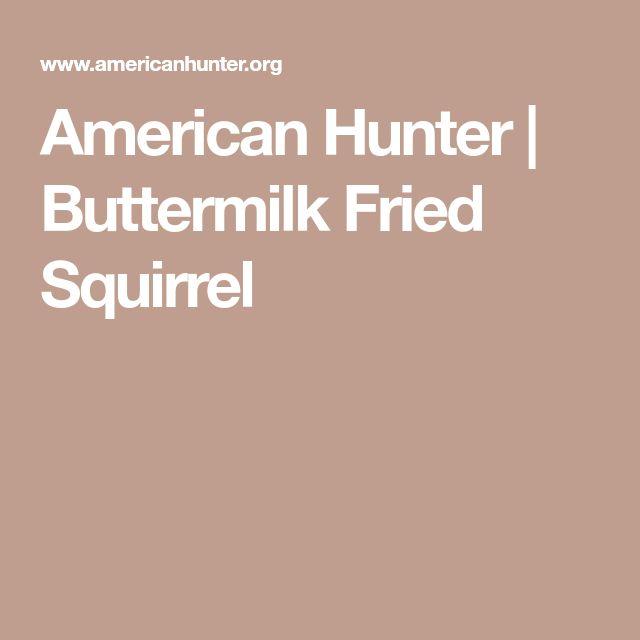 American Hunter | Buttermilk Fried Squirrel