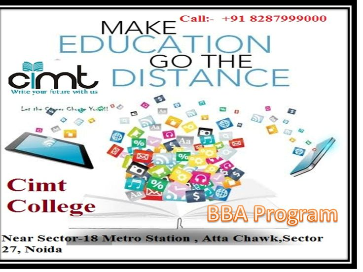 Cimt College is the Best distance learning institute is Cimt College in Noida & Delhi. It is Provide Different Types of Regular/Distance learning courses like MBA, Distance MBA Noida, Distance BBA , Distance PGDBM ,  BCA ,  MCA , Distance Bsc IT, Distance Mcs IT , Polytechnic,Diploma in Mechanical Engineering distance education,Civil/Electrical /Automobile /CS/IT/EC etc.  www.cimtcollege.edu.in or call 9560967265
