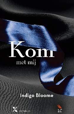 """Boek """"Kom met mij"""" van Indigo Bloome   ISBN: 9789401600767, verschenen: 2013, aantal paginas: 272 #KomMetMij #IndigoBloome #erotischeroman #AvalonTrilogie - Alexandra is naar haar gevangenschap terug gekeerd in de wereld en blijft over met een koppige mix van emoties. Ze weet dat alleen zijzelf de antwoorden kan geven op de vragen. Om haar geheimen te onthullen moet ze toestemmen met een speurtocht om lang vergeten seksuele rituelen te ontdekken..."""