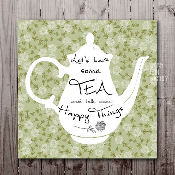 Funny Kitchen Art Funny Wedding Sign Instant Download Tea: Tea Quotes Digital, Tea Printable, Tea Poster Download