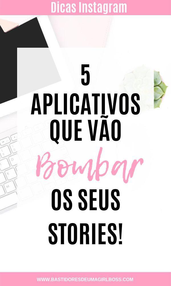 5 Aplicacoes Para Bombar No Instagram Stories Aplicativos Para