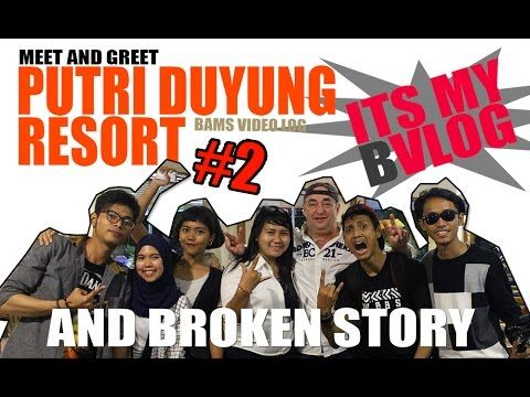 BVLOG #2 MEET AND GREET AT PUTRI DUYUNG RESORT - YouTube