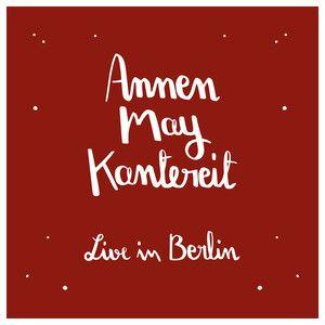 AnnenMayKantereit & Freunde (Live in Berlin). Alles Nix Konkretes. Pocahontas. Oft Gefragt. - amkofficial