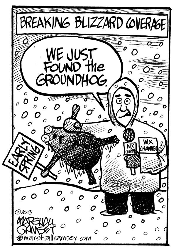 That sounds about right, even though Punxsutawney Phil more often predicts six more weeks of winter than an early spring. Does Groundhog Day and its namesake movie interest you? Do you love gardening? Then you'll want to read my 5-page article on woodchuck pest control, the true significance of February 2 and the origins of Groundhog Day:  http://landscaping.about.com/cs/pestcontrol/a/groundhog_day.htm