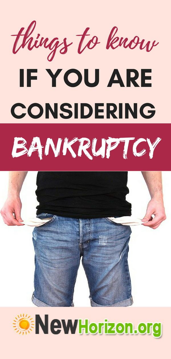 Things To Know If You Are Considering Bankruptcy Bankruptcy Filing Bankruptcy Things To Know