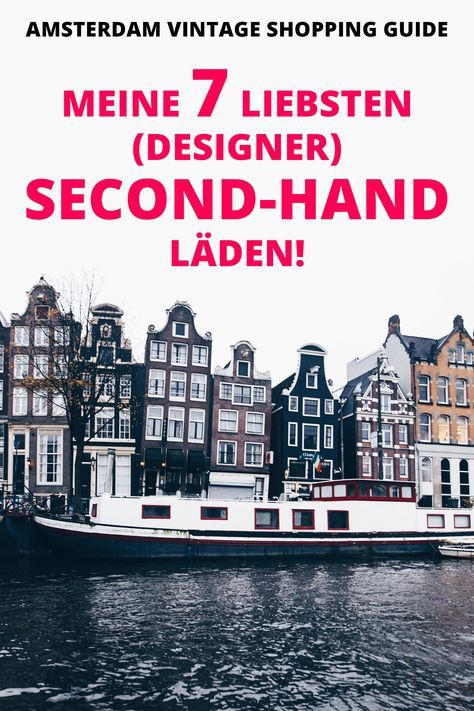 Amsterdam Vintage Shopping Guide: Meine 7 liebsten (Designer) Second-Hand Läden!