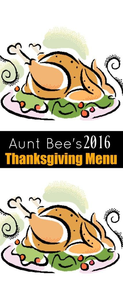 Aunt Bee's 2016 Thanksgiving Menu: Secret Ingredients Roasted Turkey, Gravy, Creamy Mashed Potatoes, Broccoli Salad, Bacon & Olive Deviled Eggs, Hash-Brown Casserole, Crock Pot Mac & Cheese, Thanksgiving Dressing Patties, desserts, holiday punch and more!