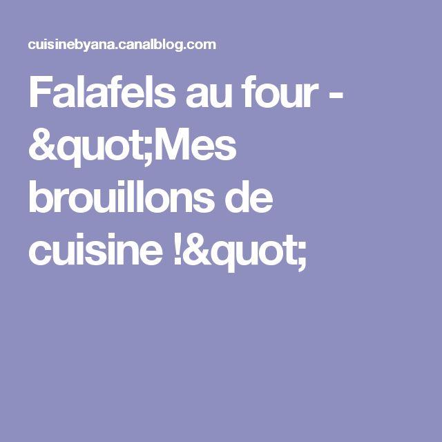"""Falafels au four - """"Mes brouillons de cuisine !"""""""