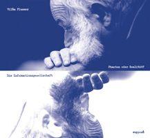 Vilém Flusser: Die Informationsgesellschaft. Phantom oder Realität?, Audio-CD, 44min | Hrsg. Klaus Sander, supposé