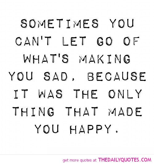 Sometimes you hold on to what once made you happy hoping you can get it back...